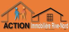 Action immobilière Rive-Nord | Agence immobilière